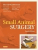 Small Animal Surgery - Fourth Edition