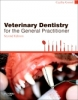Veterinary Dentistry for the General Practicioner
